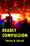 Deadly Compulsion