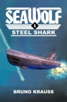 Sea Wolf #1: Steel Shark