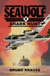 Sea Wolf #4: Shark Hunt