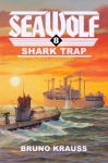 Sea Wolf #8: Shark Trap